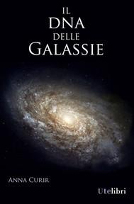Il DNA delle Galassie - copertina