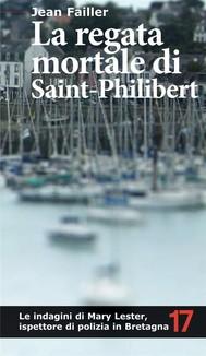 La regata mortale di Saint-Philibert. Un'altra indagine di Mary Lester - copertina