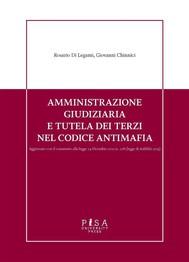 Amministrazione giudiziaria e tutela dei terzi nel codice antimafia - copertina