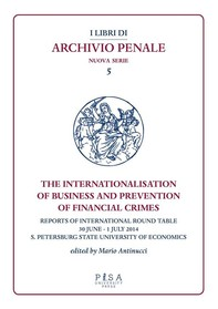 The Internationalisation of Business and Prevention of Financial Crimes - Librerie.coop