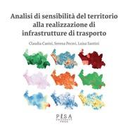 Analisi di sensibilità del territorio alla realizzazione di infrastrutture di trasporto - copertina