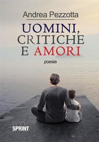 Uomini, critiche e amori - Librerie.coop