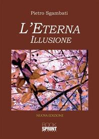 L'eterna illusione - Librerie.coop