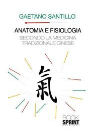 Anatomia e fisiologia secondo la medicina tradizionale cinese - copertina