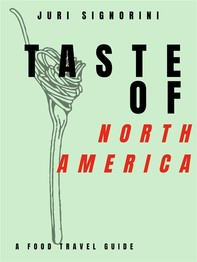 Taste of... North America and Canada - Librerie.coop
