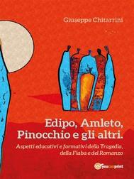 Edipo, Amleto, Pinocchio e gli altri - copertina