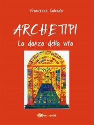 Archetipi - La danza della vita - copertina