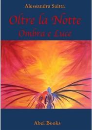 Oltre la notte - Ombra & Luce  - copertina