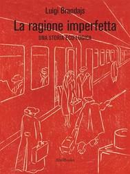 La Ragione Imperfetta - copertina