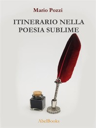 Itinerario nella poesia sublime - Librerie.coop