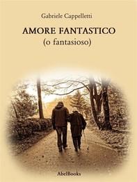 Amore Fantastico - Librerie.coop