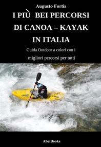 I piu bei percorsi di canoa - kayak - Librerie.coop