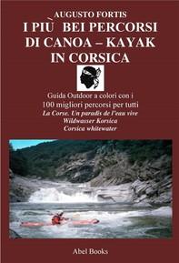 I più bei percorsi di kayak in Corsica - Librerie.coop