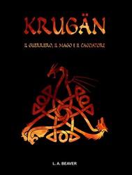 KRUGÄN - Il guerriero, il mago e il cacciatore - copertina