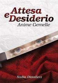Attesa e Desiderio - Anime Gemelle - copertina