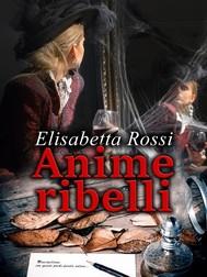 Anime ribelli - copertina