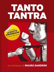 Tanto tantra (Giallo Tantrico Gastronomico) - copertina