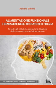 Alimentazione funzionale e benessere negli operatori di Polizia - copertina