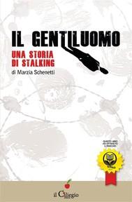 Il gentiluomo. Una storia di stalking - copertina