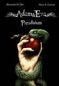ADAM&EVA. Paradisium - copertina