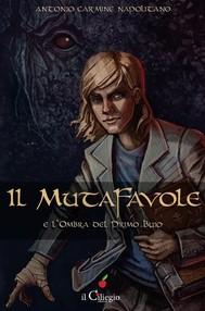 Il mutafavole e l'ombra del primo buio - copertina