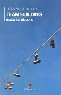 Team Building. Materiali dispersi - Librerie.coop