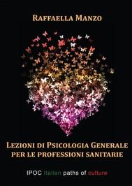 Lezioni di psicologia generale per le professioni sanitarie - copertina