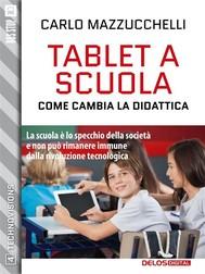 Tablet a scuola: come cambia la didattica - copertina