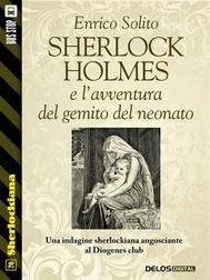 Sherlock Holmes e l'avventura del gemito del neonato - copertina