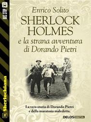 Sherlock Holmes e la strana avventura di Dorando Pietri - copertina