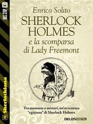Sherlock Holmes e la scomparsa di Lady Freemont - copertina