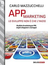 App Marketing: lo sviluppo non è che l'inizio - copertina