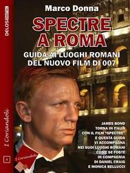 Spectre a Roma - copertina