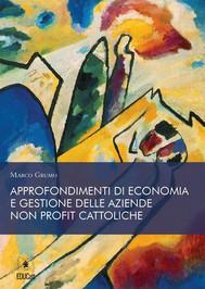 Approndimenti di economia e gestione della aziende no profit cattoliche - copertina