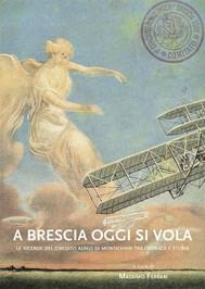 A Brescia oggi si vola - copertina