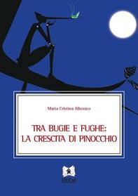 Tra bugie e fughe: la crescita di Pinocchio - Librerie.coop