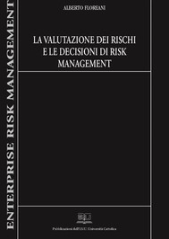 La valutazione dei rischi e le decisioni di risk management - copertina