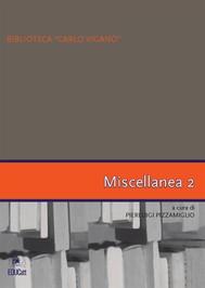 "Biblioteca ""Carlo Viganò"" – Miscellanea 2 - copertina"