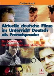 Aktuelle deutsche Filme im Unterricht Deutsch als Fremdsprache - copertina