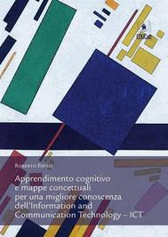 Apprendimento cognitivo e mappe concettuali per una migliore conoscenza dell'Information and Communication Technology – ICT - copertina