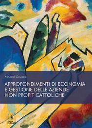 Approfondimenti di economia e gestione delle aziende non profit cattoliche - copertina