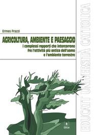Agricoltura, ambiente e paesaggio - copertina