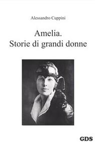 Amelia. Storie di grandi donne - copertina
