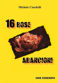 16 Rose arancioni - copertina