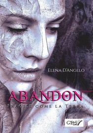Abandon - Fragile come la terra - copertina