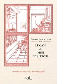 Le case dei miei scrittori - Librerie.coop