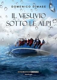 Il Vesuvio sotto le Alpi - copertina