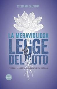 La meravigliosa legge del loto - Librerie.coop