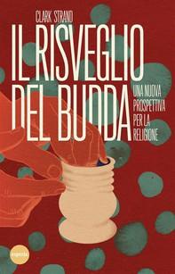 Il risveglio del Budda - Librerie.coop