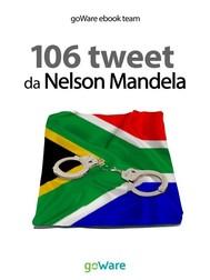 106 tweet da Nelson Mandela - copertina